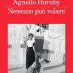 Nessuno può volare di Agnello Hornby Simonetta