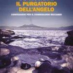 Il purgatorio dell'angelo. Confessioni per il commissario Ricciardi di De Giovanni Maurizio