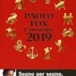 L'oroscopo 2019 di Fox Paolo