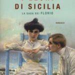 I leoni di Sicilia. La saga dei Florio di Auci Stefania