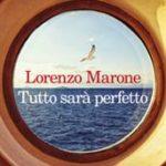 Tutto sarà perfetto di Marone Lorenzo