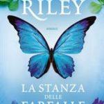 La stanza delle farfalle di Riley Lucinda