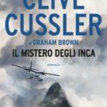 Il mistero degli Inca di Cussler Clive; Brown Graham