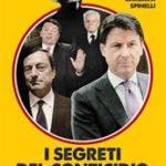 I segreti del Conticidio. Il «golpe buono» e il «governo dei migliori» di Travaglio Marco